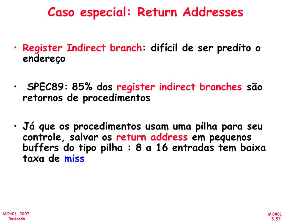 Caso especial: Return Addresses