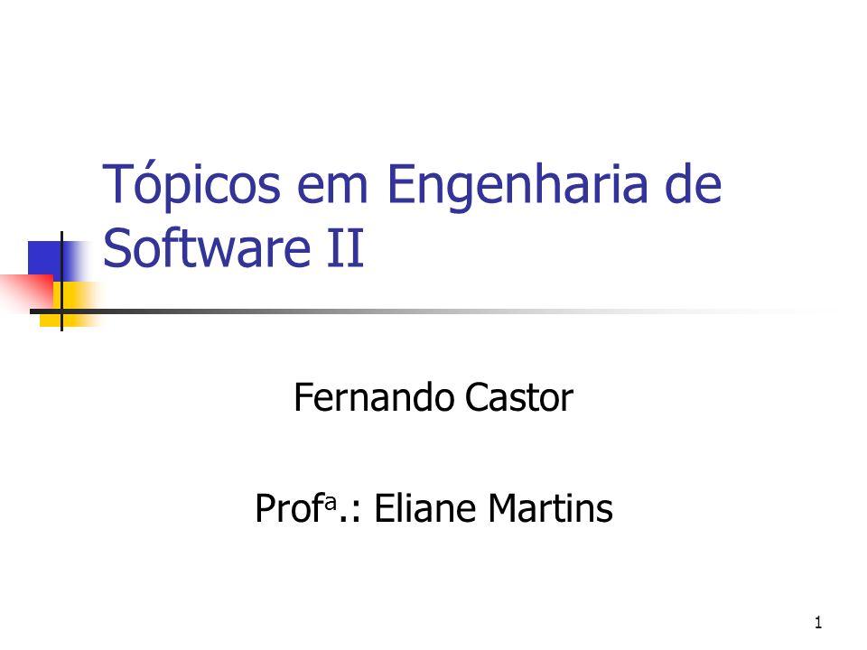 Tópicos em Engenharia de Software II