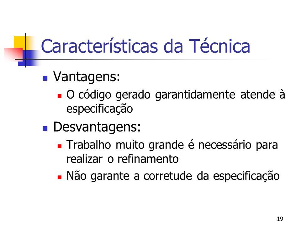 Características da Técnica