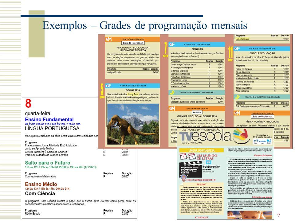Exemplos – Grades de programação mensais