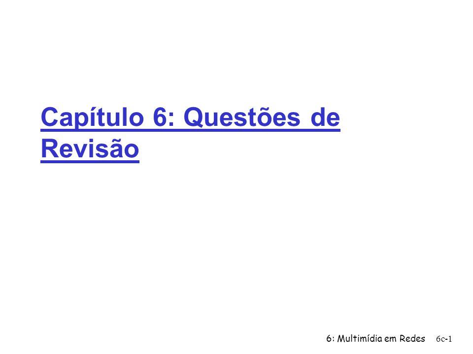 Capítulo 6: Questões de Revisão