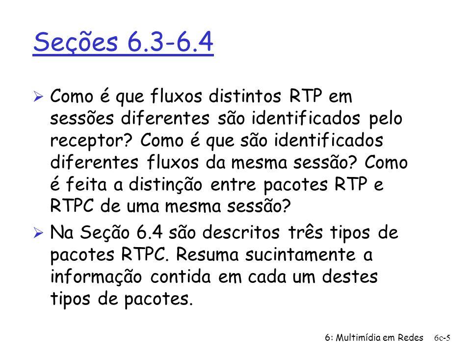 Seções 6.3-6.4