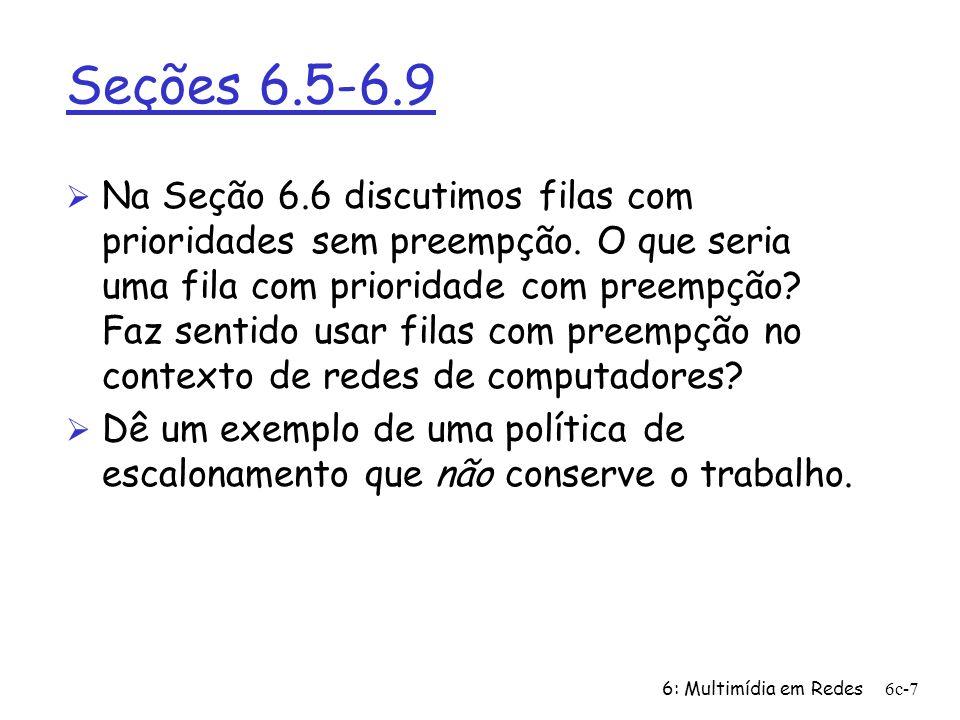 Seções 6.5-6.9