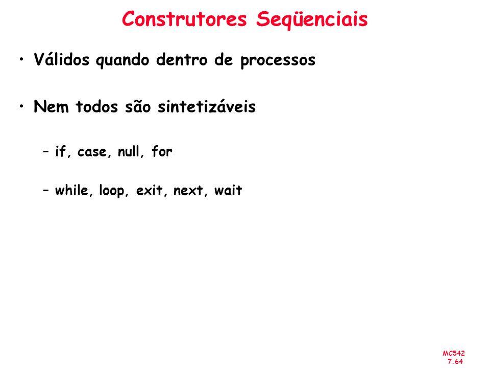 Construtores Seqüenciais