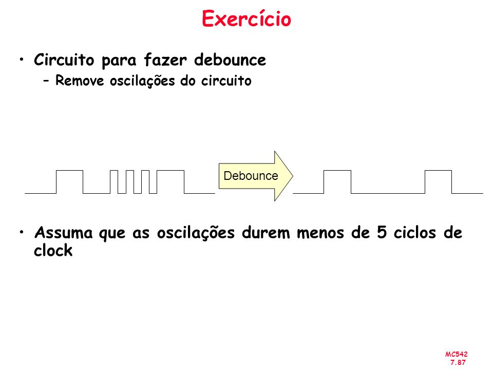 Exercício Circuito para fazer debounce