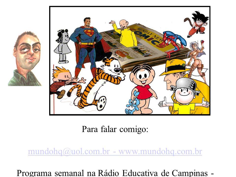mundohq@uol.com.br - www.mundohq.com.br