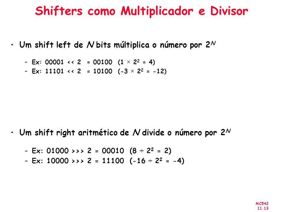 Shifters como Multiplicador e Divisor