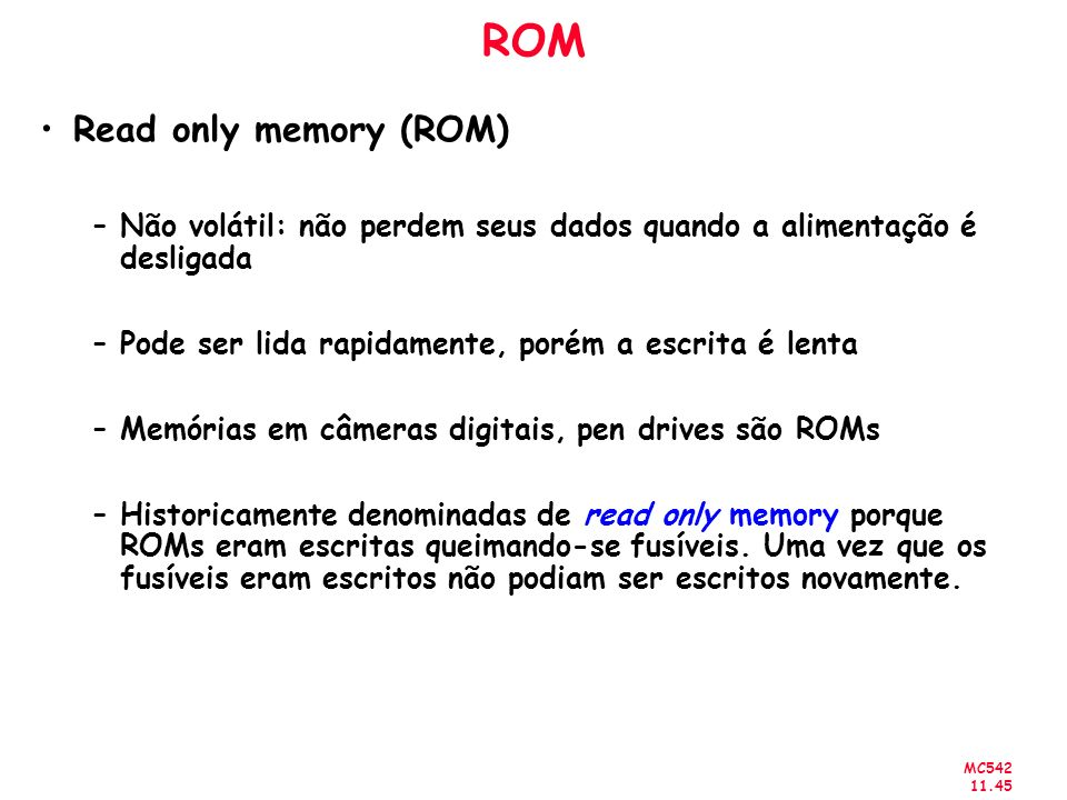 ROM Read only memory (ROM)