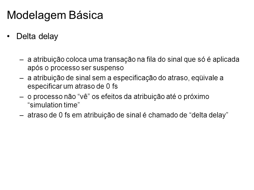 Modelagem Básica Delta delay