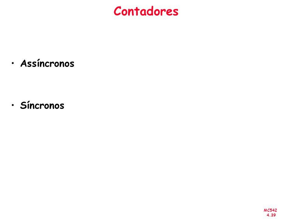 Contadores Assíncronos Síncronos