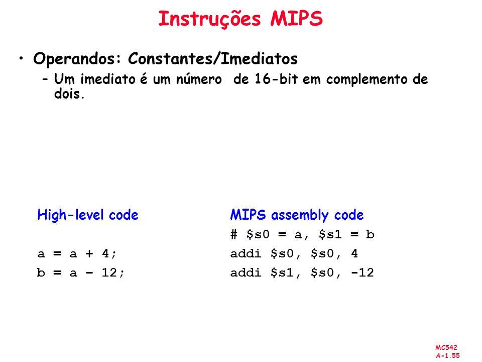 Instruções MIPS Operandos: Constantes/Imediatos