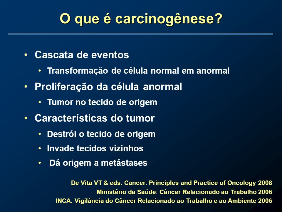 O que é carcinogênese Cascata de eventos