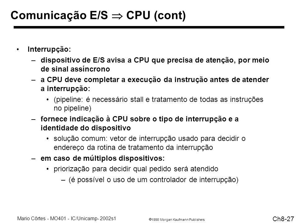 Comunicação E/S  CPU (cont)