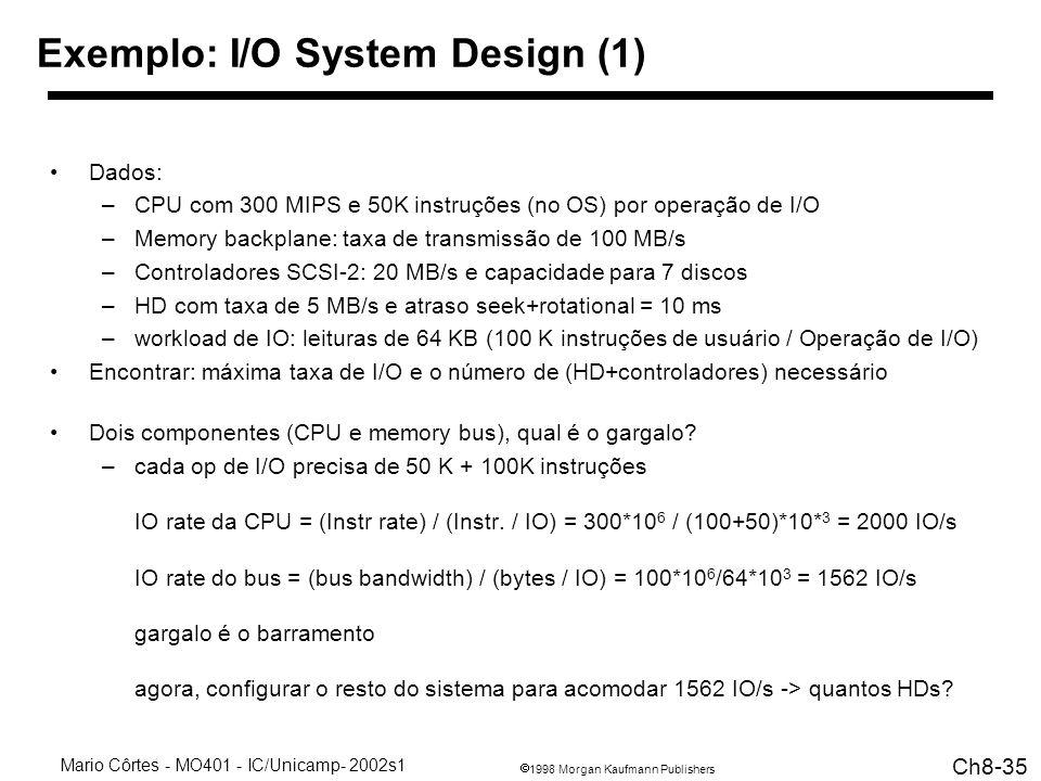 Exemplo: I/O System Design (1)