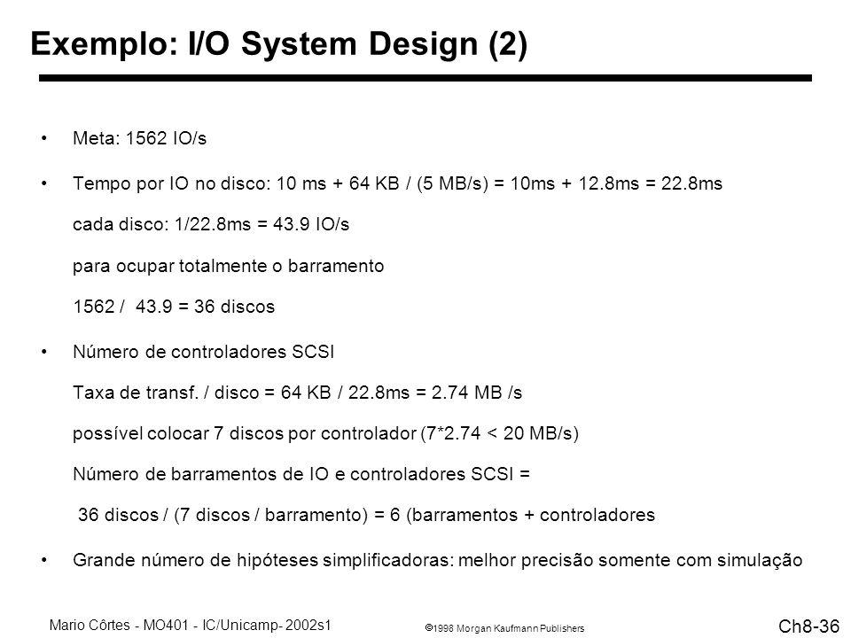 Exemplo: I/O System Design (2)