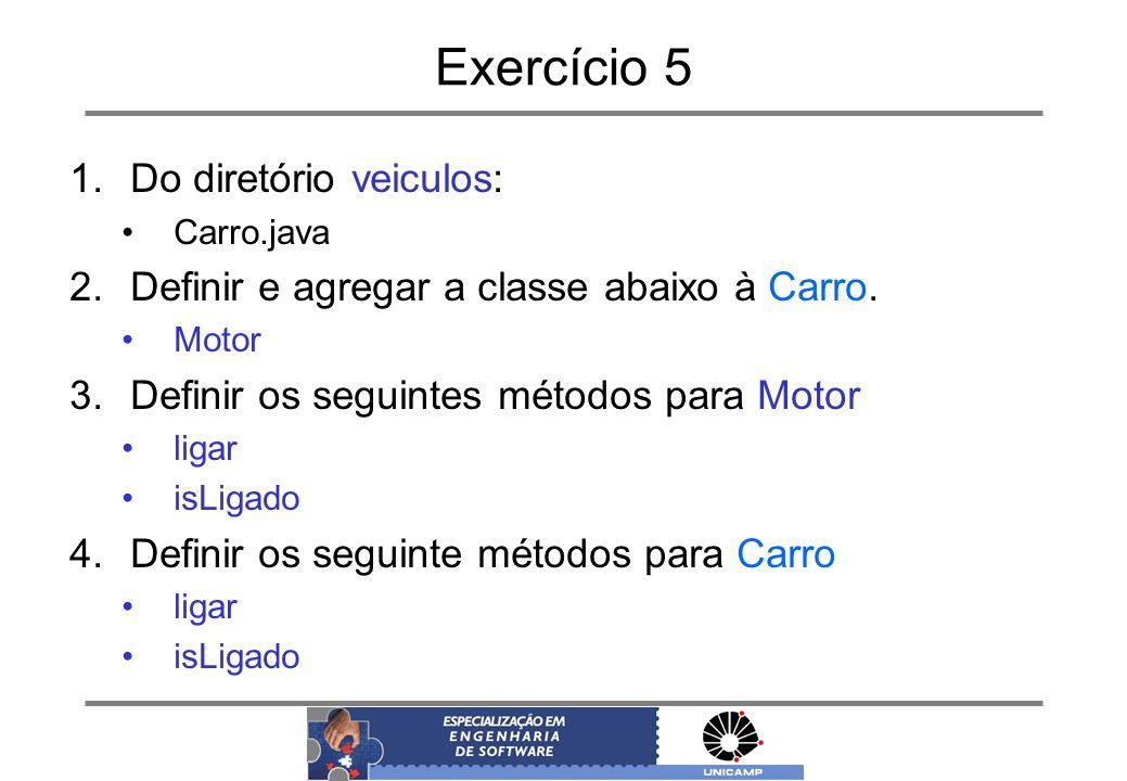 Exercício 5 Do diretório veiculos: