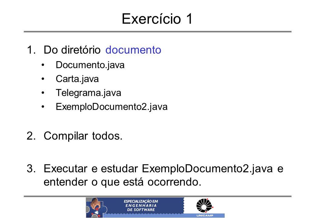 Exercício 1 Do diretório documento Compilar todos.