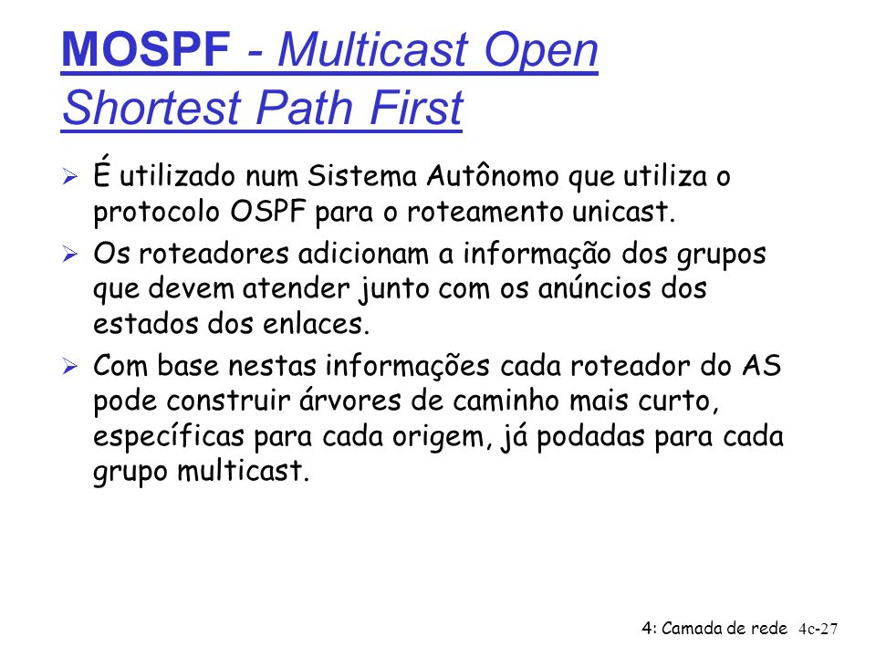 MOSPF - Multicast Open Shortest Path First