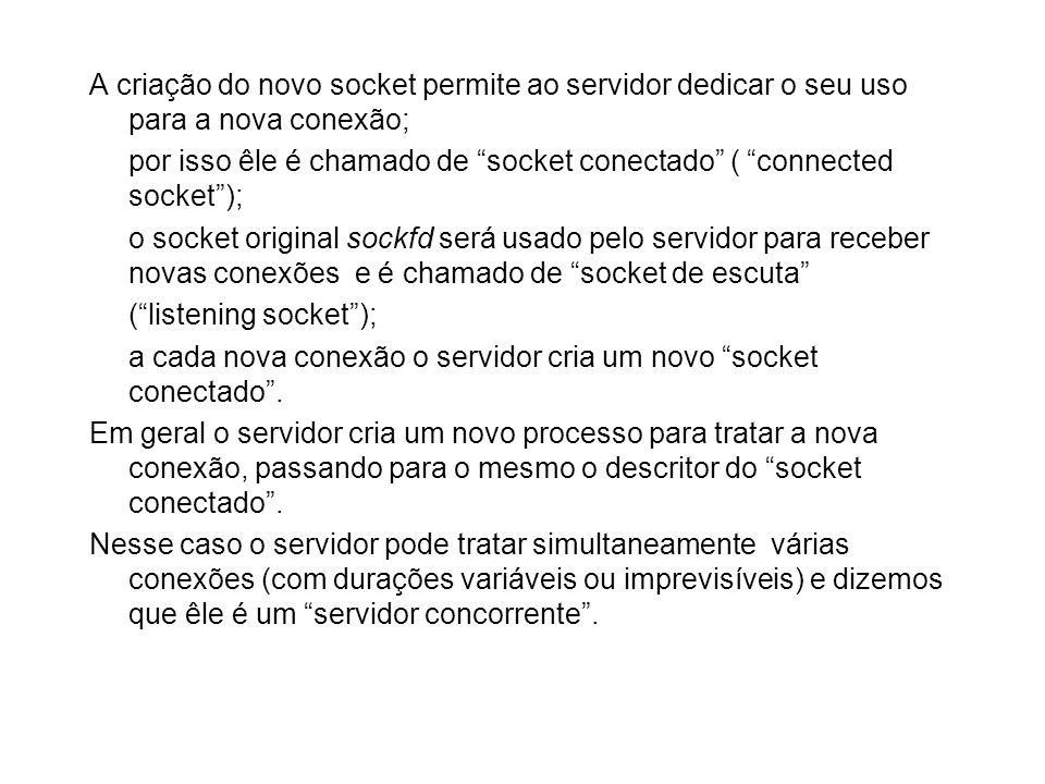 A criação do novo socket permite ao servidor dedicar o seu uso para a nova conexão;
