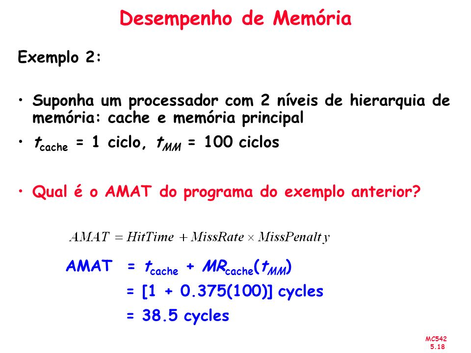 Desempenho de Memória Exemplo 2: