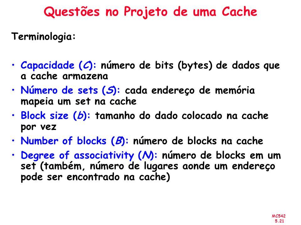 Questões no Projeto de uma Cache
