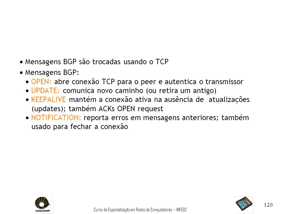 Curso de Especialização em Redes de Computadores – INF502