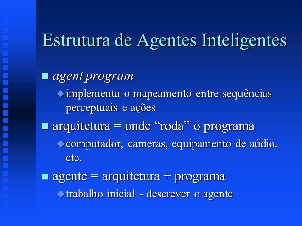 Estrutura de Agentes Inteligentes
