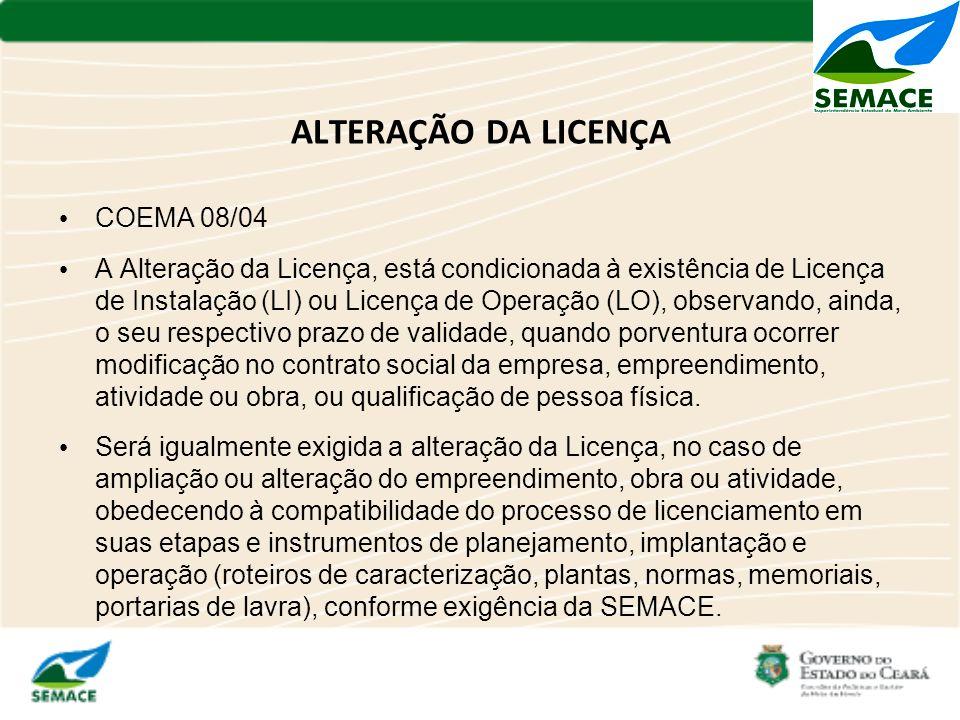 ALTERAÇÃO DA LICENÇA COEMA 08/04