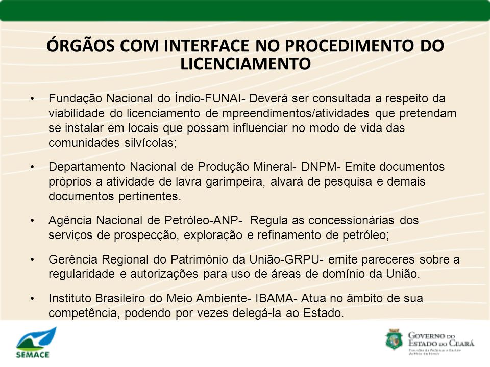 ÓRGÃOS COM INTERFACE NO PROCEDIMENTO DO LICENCIAMENTO