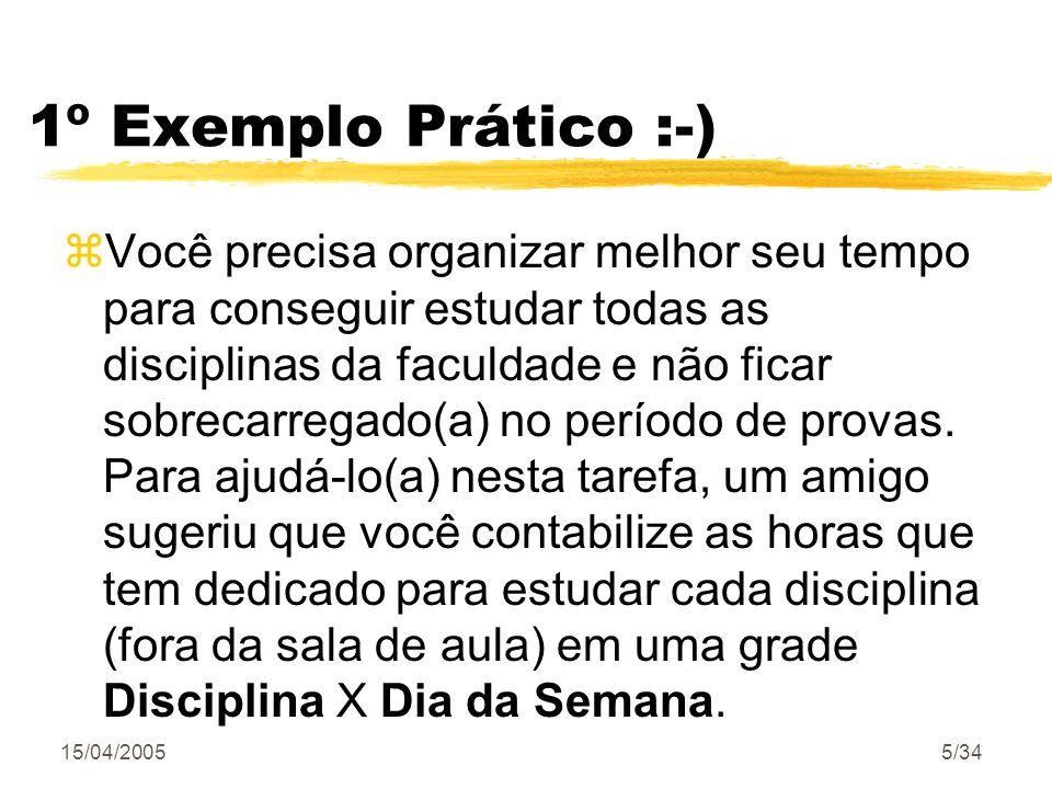 1º Exemplo Prático :-)