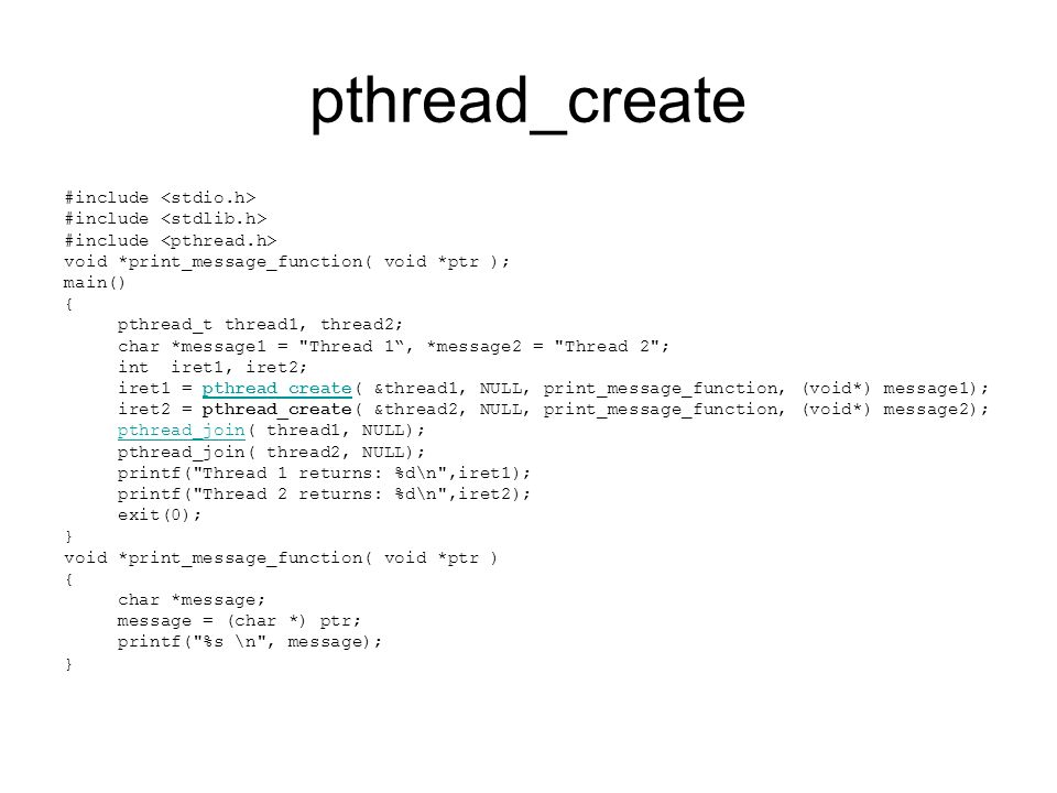 pthread_create #include <stdio.h> #include <stdlib.h>
