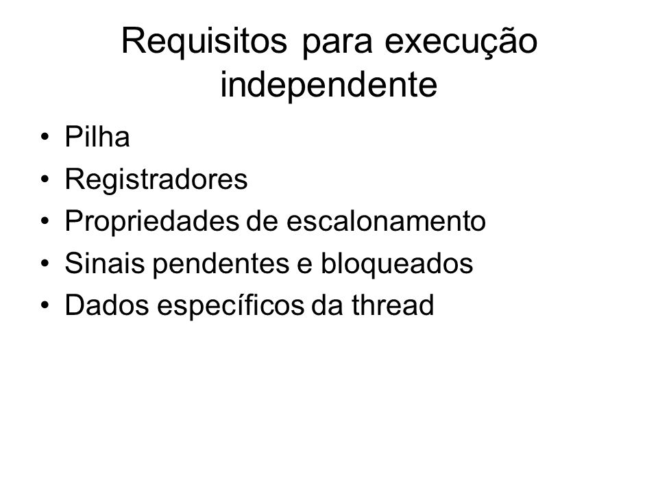 Requisitos para execução independente