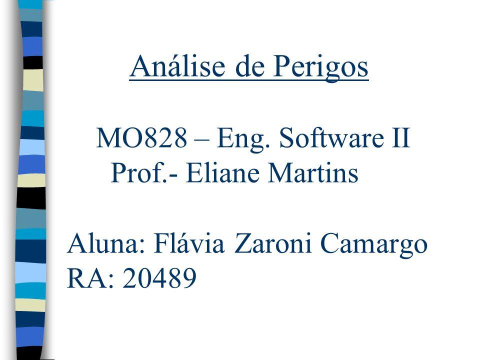 Análise de Perigos MO828 – Eng. Software II Prof