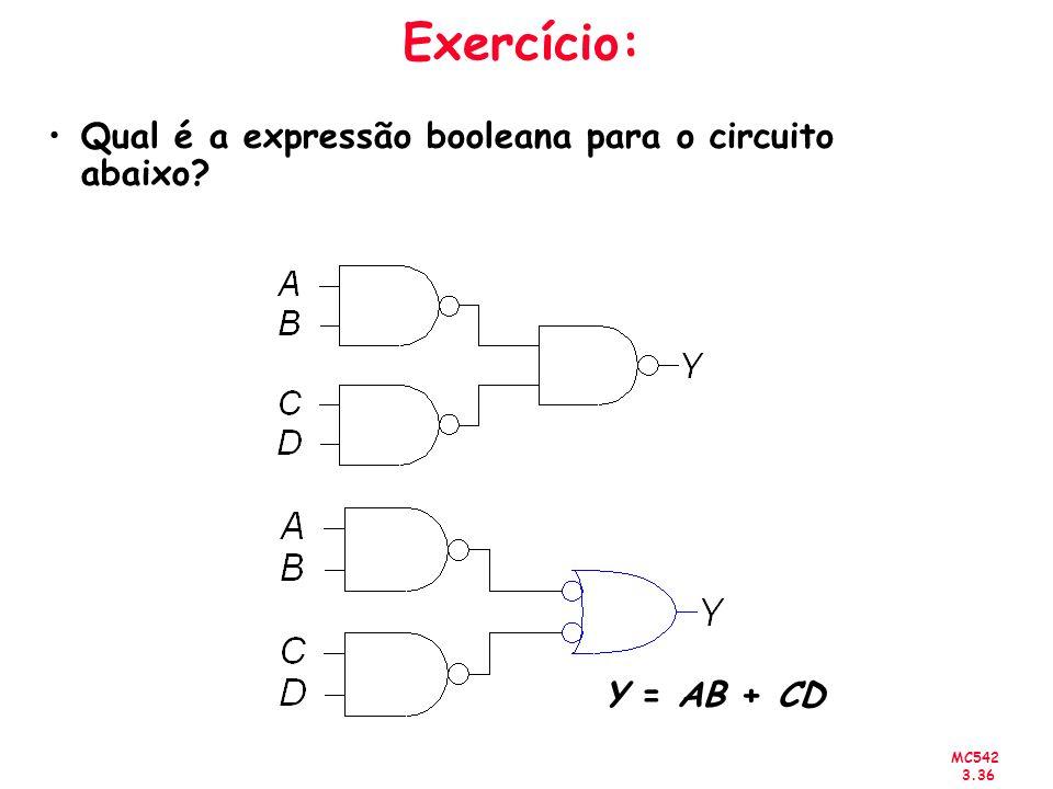 Exercício: Qual é a expressão booleana para o circuito abaixo