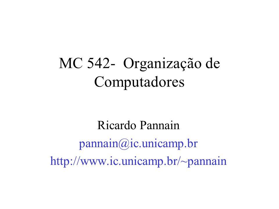 MC 542- Organização de Computadores