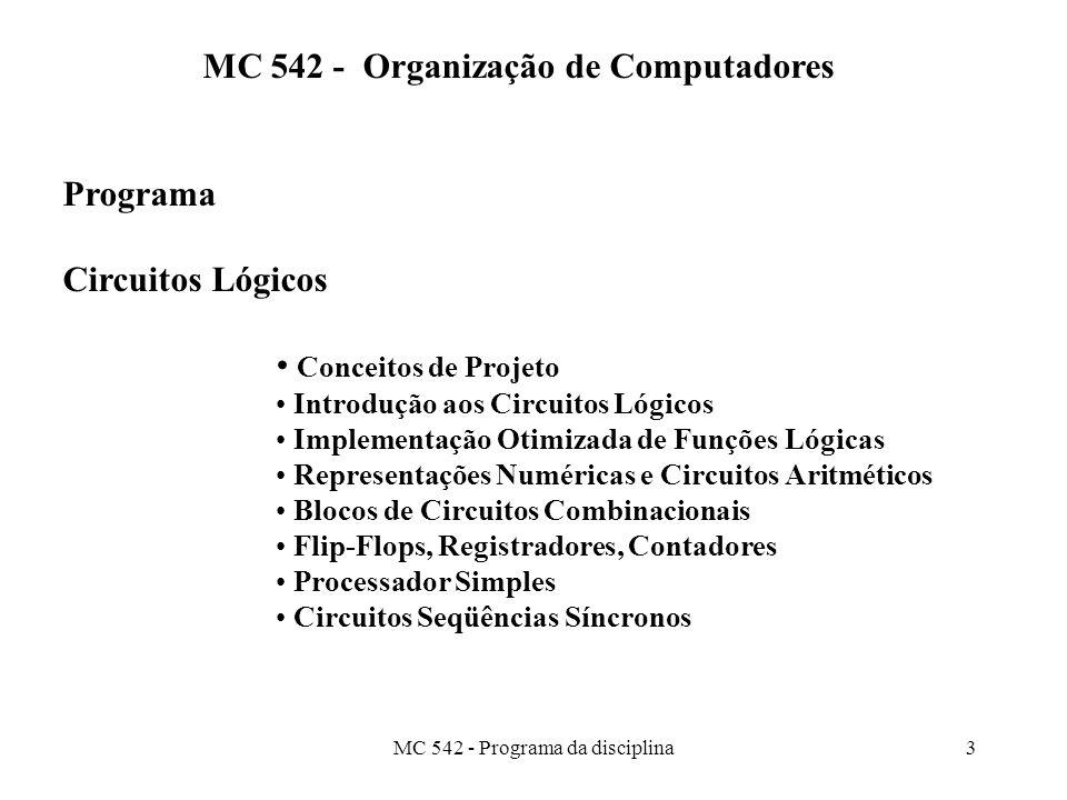 MC 542 - Organização de Computadores Programa