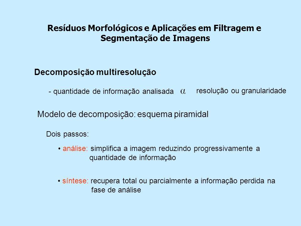 Resíduos Morfológicos e Aplicações em Filtragem e