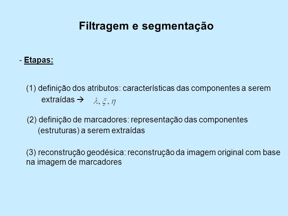 Filtragem e segmentação