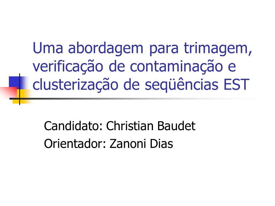 Candidato: Christian Baudet Orientador: Zanoni Dias