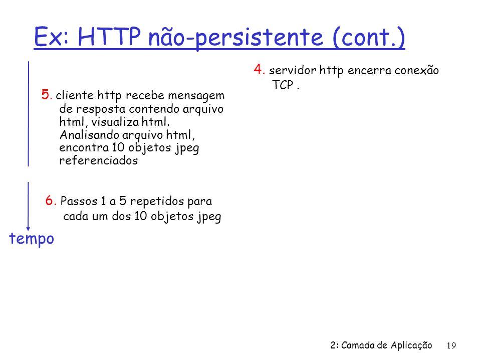 Ex: HTTP não-persistente (cont.)
