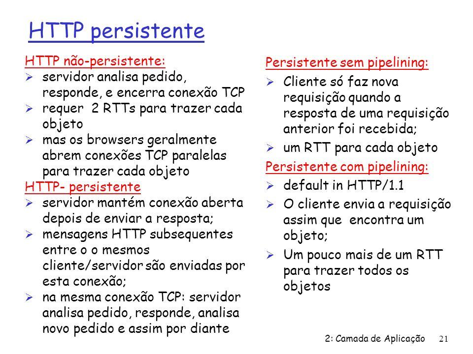 HTTP persistente HTTP não-persistente: