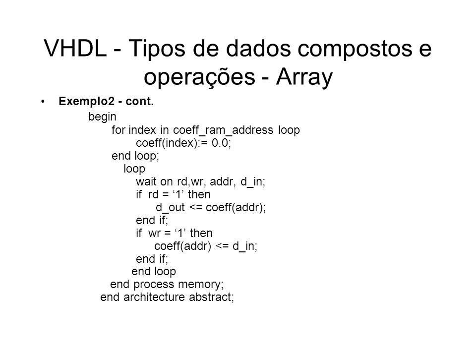 VHDL - Tipos de dados compostos e operações - Array