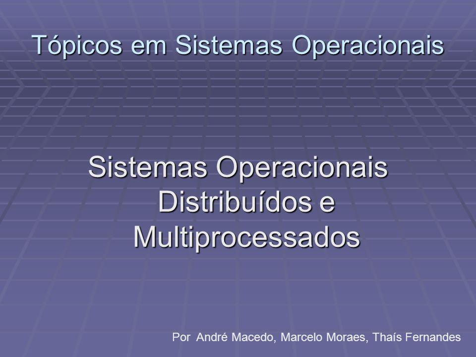 Tópicos em Sistemas Operacionais