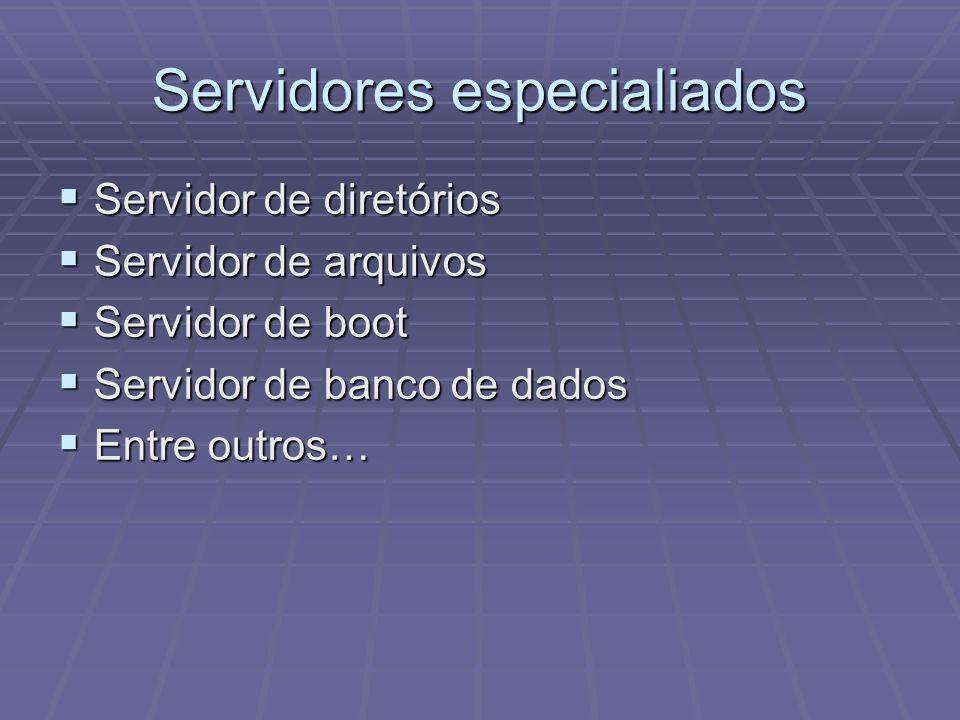Servidores especialiados