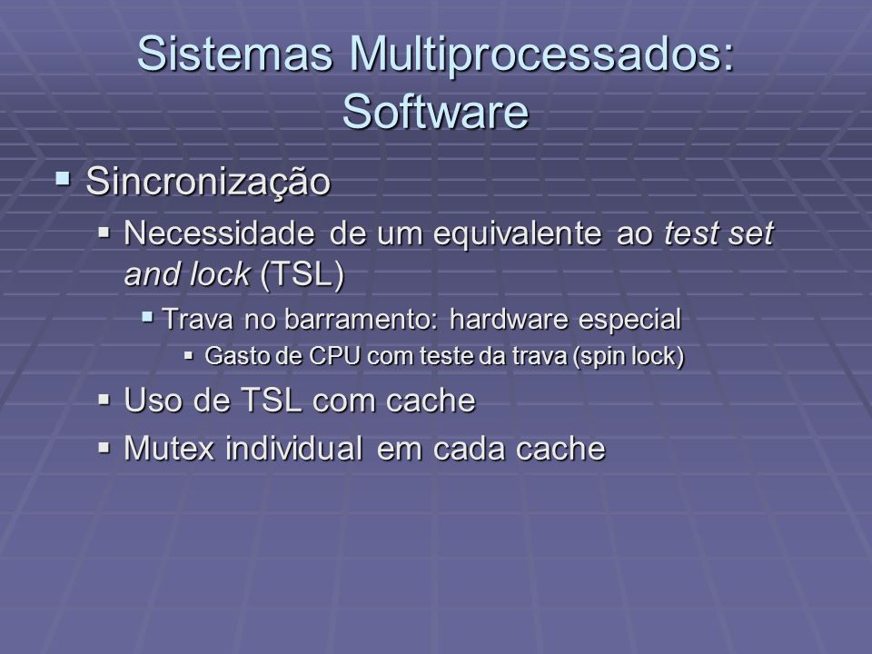 Sistemas Multiprocessados: Software