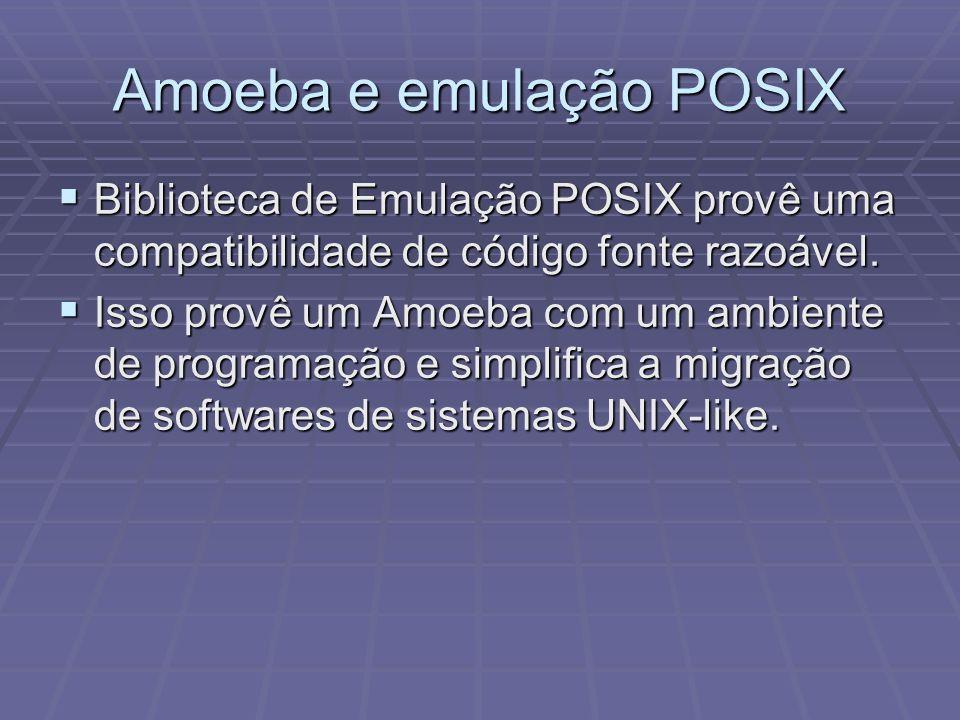 Amoeba e emulação POSIX