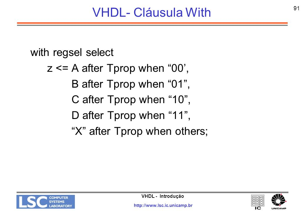 VHDL- Cláusula With with regsel select