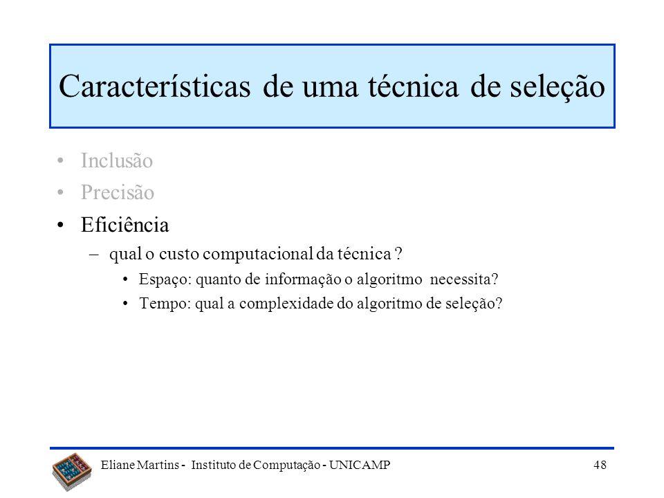 Características de uma técnica de seleção