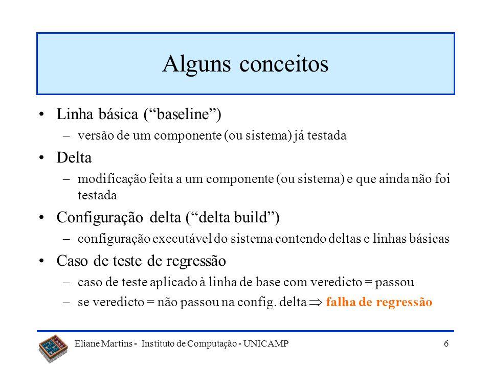 Alguns conceitos Linha básica ( baseline ) Delta