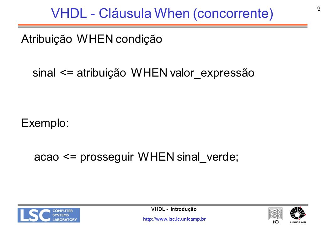 VHDL - Cláusula When (concorrente)